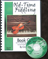 Old-Time Fiddling Book One