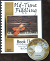 Old-Time Fiddling Book Three